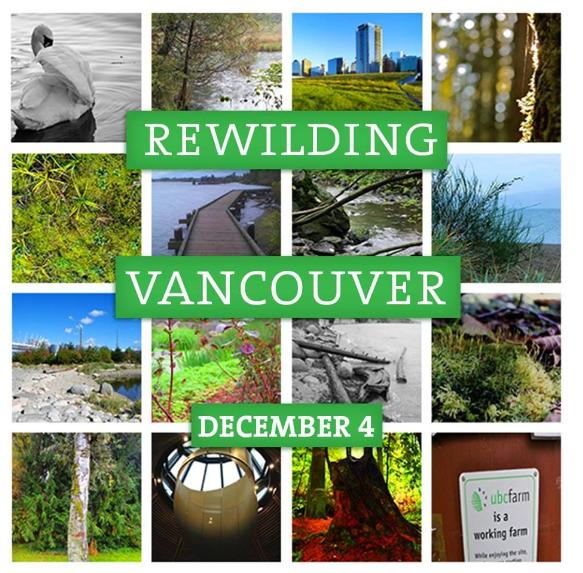 Dec4-RewildingVancouver